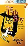 The 13th Boy: A Memoir of Education a...