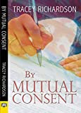 img - for By Mutual Consent book / textbook / text book