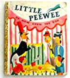 Little Peewee or Now Open the Box  (Little Golden Book #52)