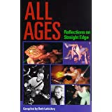 All Ages: Reflections on Straight Edge ~ Beth Lahickey