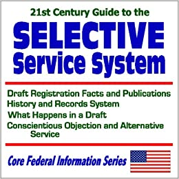 history of the selective service and the draft Home military draft cases military draft history star-spangled banner us vietnam war no freedom of speech religious writings: selective service history.