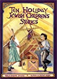 img - for Ten Holiday Jewish Children's Stories (Storyteller (Hardcover Pitspopany)) book / textbook / text book