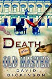 Death of an Old Master (Lord Francis Powerscourt Series Book 3)