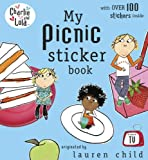 Lauren Child Charlie and Lola: My Picnic Sticker Book