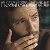 The Wild, The Innocent And The E Street Shuffle (2014 Re-master)