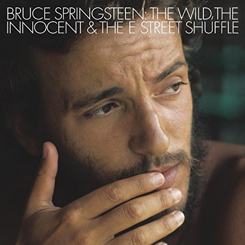 Bruce Springsteen - The Wild, The Innocent And The E Street Shuffle (2014 Re-master) - Zortam Music