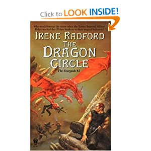 The Dragon Circle: The Stargods #2 by Irene Radford