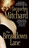 The Breakdown Lane (0060587253) by Mitchard, Jacquelyn