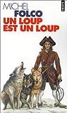 Un loup est un loup par Folco