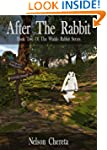 After The Rabbit (Waldo Rabbit Series)
