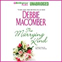 Almost Home: The Marrying Kind: A Selection from the Almost Home anthology Audiobook by Debbie Macomber Narrated by Sandra Burr