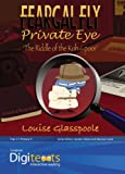 Louise Glasspoole Digitexts: Feargal Fly Private Eye Teacher's Book and CD-ROM: Cd-rom and Teacher's Book