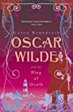 Oscar Wilde and the Ring of Death: Oscar Wilde Mystery: 2