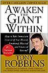 Awaken the Giant Within: How to Take...