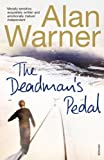 The Deadman's Pedal (0099268760) by Warner, Alan