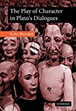 img - for The Play of Character in Plato's Dialogues book / textbook / text book