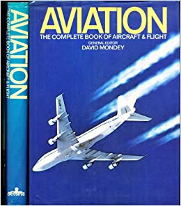 Aviation, the complete book of aircraft and flight: David