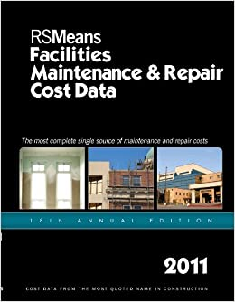 Rsmeans Facilities Maintenance Repair 2011 Facilities