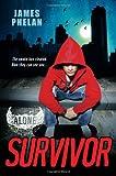 Survivor (Alone #2) (0758280688) by Phelan, James