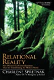 Relational Reality: New Discoveries of Interrelatedness That Are Transforming the Modern World