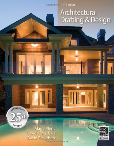 Architectural Drafting and Design - Cengage Learning - 1435481623 - ISBN:1435481623