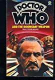 Doctor Who and the Doomsday Weapon (0426103726) by Malcolm Hulke