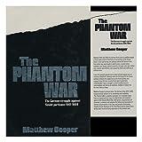 The phantom war: The German struggle against Soviet partisans, 1941-1944