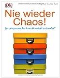 Nie wieder Chaos!: So bekommen Sie Ihren Haushalt in den Griff title=