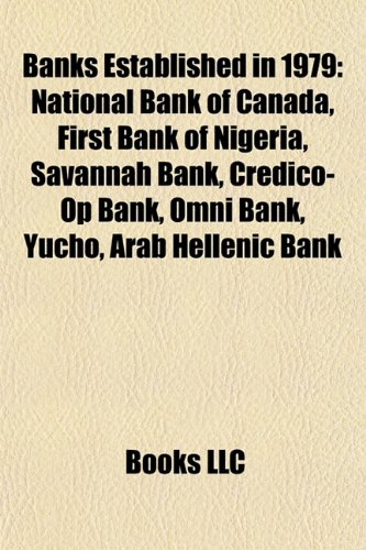 banks-established-in-1979-national-bank-of-canada-first-bank-of-nigeria-savannah-bank-credico-op-ban