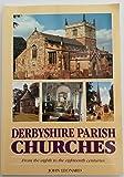 Derbyshire Parish Churches (1873626363) by Leonard, John