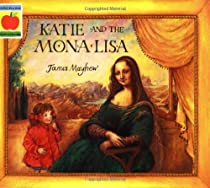 Katie and the Mona Lisa (Orchard picturebooks)