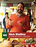 img - for Nick Stellino Cooking With Friends book / textbook / text book