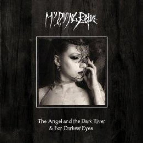 Angel & The Dark River / Darkest Eyes by My Dying Bride (2010-02-23)