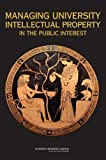img - for Managing University Intellectual Property in the Public Interest book / textbook / text book