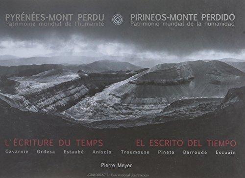 L'Écriture du Temps, Pyrenees-Mont Perdu