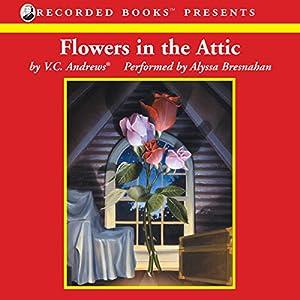 Flowers in the Attic Audiobook