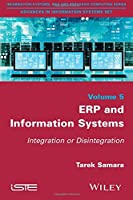 ERP and Information Systems: Integration or Disintegration Front Cover