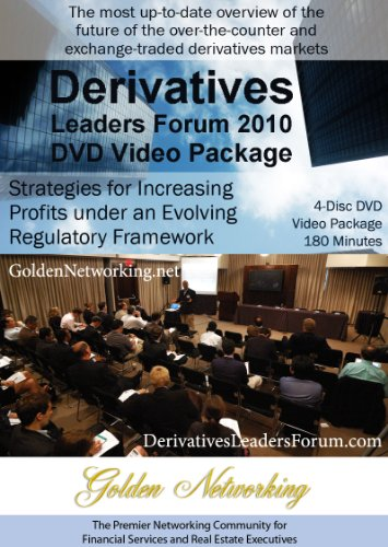Derivatives Leaders Forum 2010 DVD Video Package