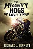 The Mighty Hogs of Lovely High (Lovely, Texas)