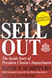 Sellout: The Inside Story of President Clinton's Impeachment (0895262436) by Henry, Alan P.