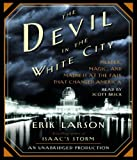 By Erik Larson: The Devil in the White City: Murder, Magic and Madness at the Fair That Changed America [Audiobook]