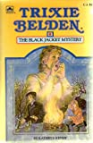 Trixie Belden and the Black Jacket Mystery (Trixie Belden, No. 8) (0307215415) by Kenny, Kathryn