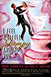 I Feel a Little Jumpy Around You: A Book of Her Poems & His Poems Collected in Pairs (0689813414) by Nye, Naomi Shihab
