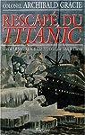 Rescape du titanic par Gracie