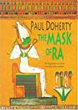 The Mask of Ra P. C. Doherty