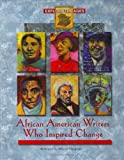 African American Writers Who Inspired Change (Explore the Ages)