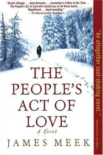 The People's Act of Love: A Novel, James Meek