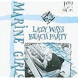Lazy Days/Beach Party