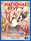 The National Review Magazine (Special Issue - May 17, 2010 - The Constitution Issue, Volume LXII / Number 9)