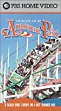Great Old Amusement Parks [VHS]